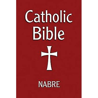 Catholic Bible - New American Bible (Revised edition) by Our Sunday Vi