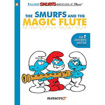 The Smurfs and the Magic Flute by Yvan Delporte - Peyo - 978159707209