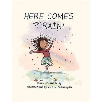 Here Comes the Rain by Renee Berry - 9781682226872 Book
