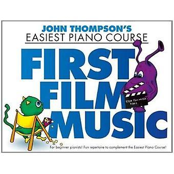 John Thompson - First Film Music - 9781783054718 Book