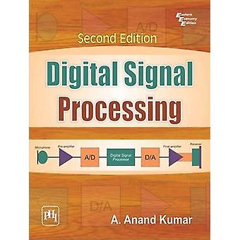 Digital Signal Processing (2nd Revised edition) by Kumar A. Anand - 9