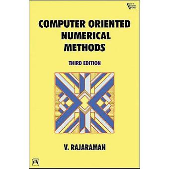 Computer Oriented Numerical Methods (3rd Revised edition) by V. Rajar