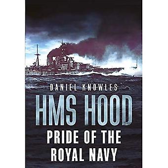 HMS Hood: Stolz der Royal Navy
