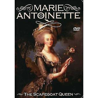 Marie Antoinette - Scapegoat Queen [DVD] USA import