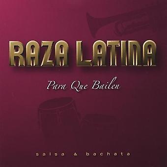 Raza Latina - Para Que Bailen [CD] USA import