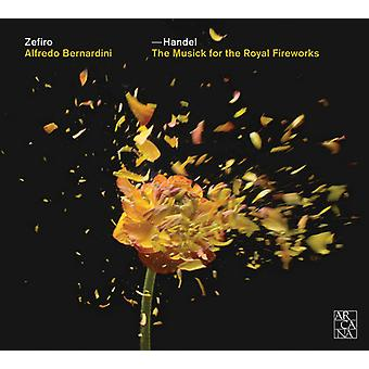 Händel / Scarlatti / Zefiro / Bernardini - Musick for Royal fyrværkeri [CD] USA import