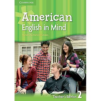American English in Mind Level 2 Teachers Edition by Herbert Puchta & Jeff Stranks & Brian Hart & Mario Rinvolucri