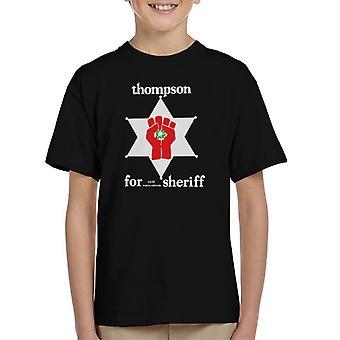 Hunter S Thompson For Sheriff Kid's T-Shirt