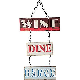 Something Different Wine Dine Dance Hanging Sign