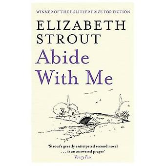 Abide with Me by Elizabeth Strout - 9780743462280 Book