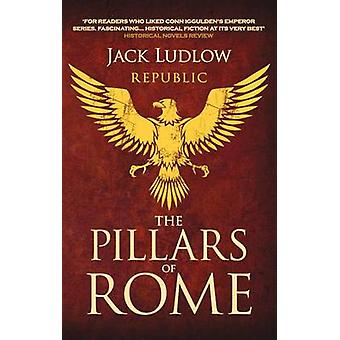 The Pillars of Rome by Jack Ludlow - 9780749009472 Book