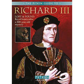 Richard III - A Pitkin Guide (New edition) by G. W. O. Woodward - Mich
