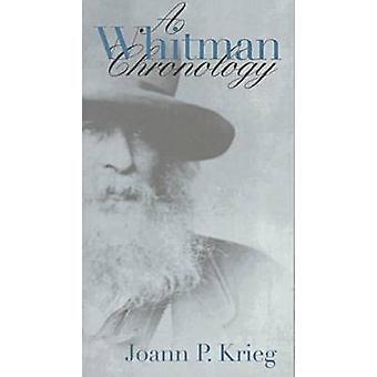 A Whitman Chronology by Joann P. Krieg - 9780877456544 Book