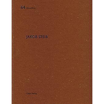 Jakob Steib - De Aedibus 60 by Heinz Wirz - 9783037610862 Book