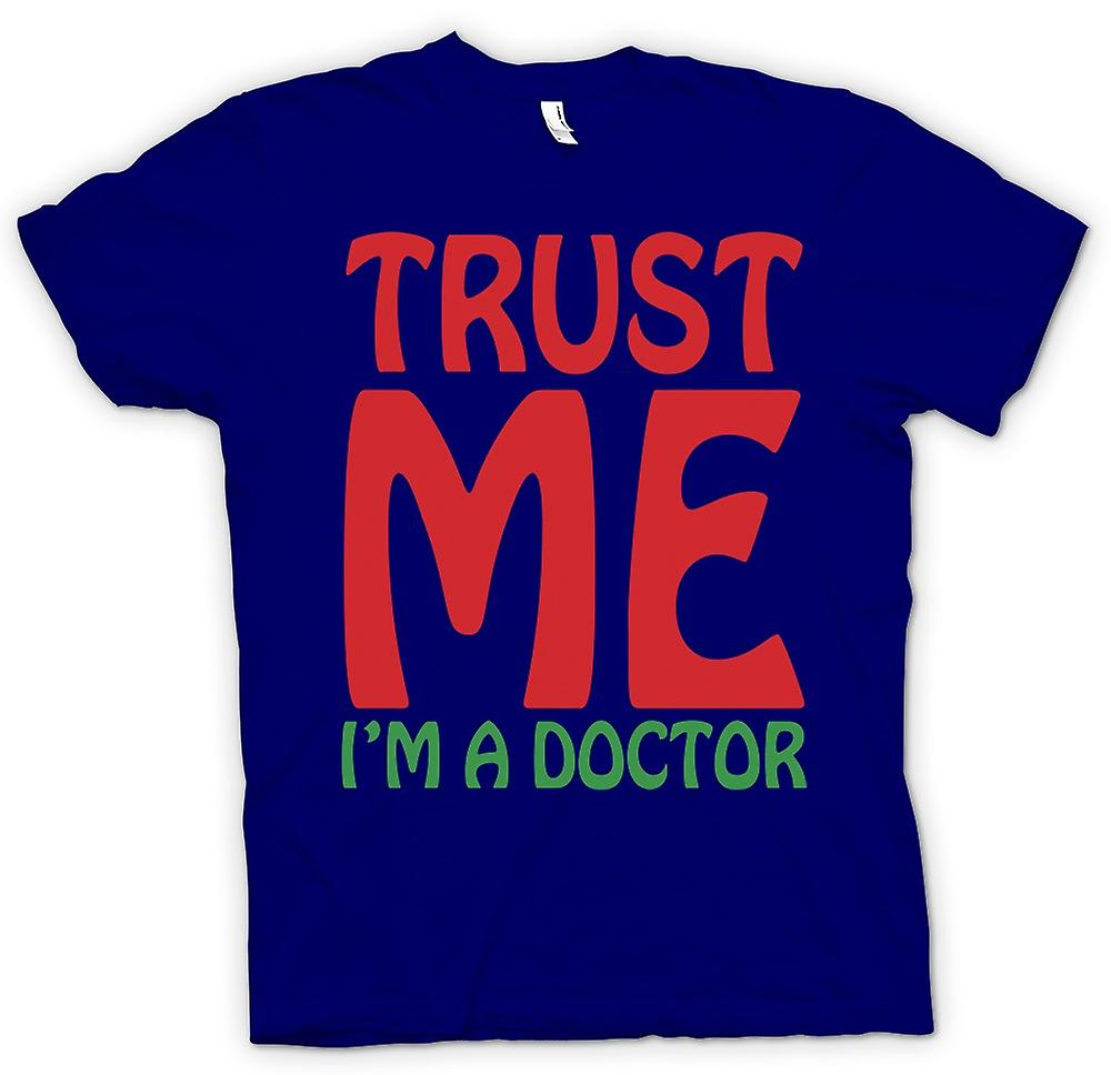 Mens T-shirt - Trust Me I'm A Doctor - Funny