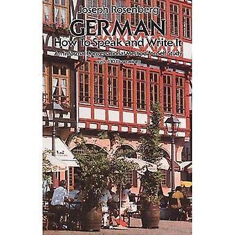 Tysk: Hvordan å snakke og skrive det (nybegynnere guider): hvordan å snakke og skrive det (nybegynnere guider)