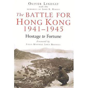 La batalla de Hong Kong, 1941-1945: rehén de la fortuna