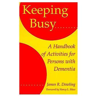 Bezig houden: Handbook of activiteiten voor personen met dementie