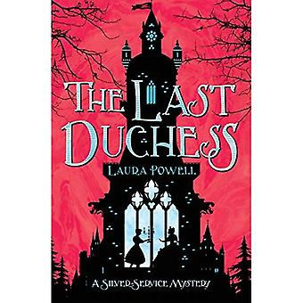 The Last Duchess (A Silver� Service Mystery)