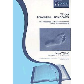 Thou Traveller Unknown