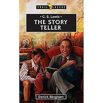 The Storyteller: C.S.Lewis (Story Teller, Trailblazer)