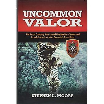 Uncommon Valor: La Recon aziendali che hanno guadagnato cinque medaglie d'onore e più decorato Green Beret di incluso America