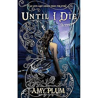 Until I Die: Die For Me: Book 02