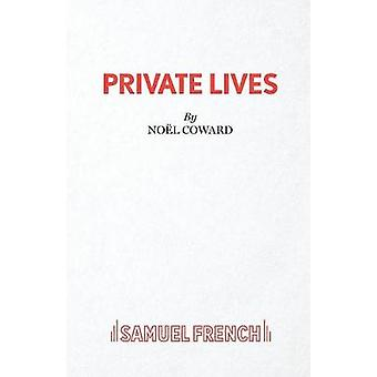 Private Lives   An Intimate Comedy by Coward & Nol