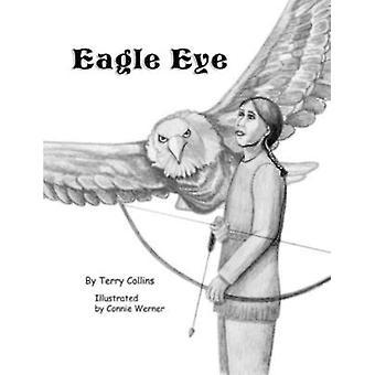 Eagle Eye af Collins & Terry