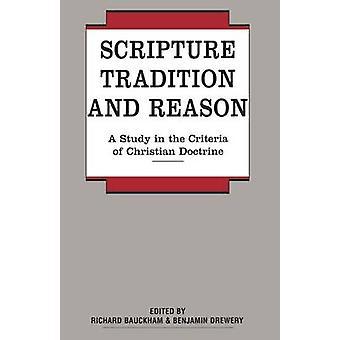 Schrift-Tradition und Vernunft von & Richard Bauckham