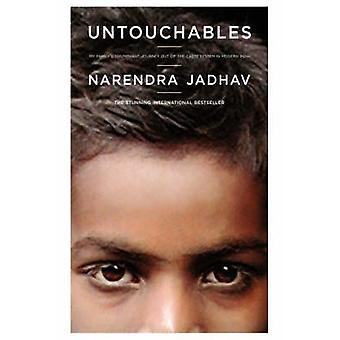 Untouchables My Familys Triumphant Journey Out of the Caste System in Modern India by Jadhav & Narendra