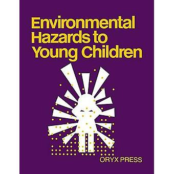 Environmental Hazards to Young Children by Unknown