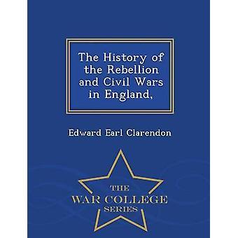 La storia della ribellione e guerre civili in Inghilterra guerra College serie di conte di Clarendon & Edward