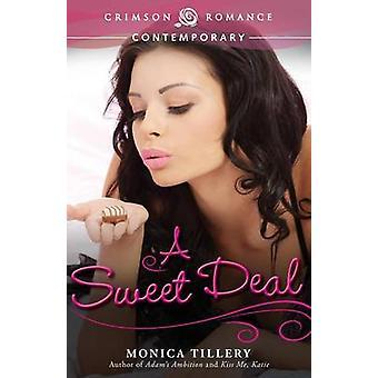 A Sweet Deal by Tillery & Monica