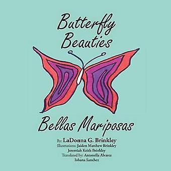 Butterfly Beauties Bellas Mariposas by Brinkley & LaDonna G.