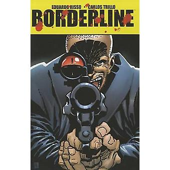 Eduardo Risso Borderline - Volume 3 door Eduardo Risso - Carlos Trillo-