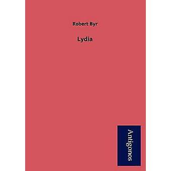 Lydia by Robert Byr