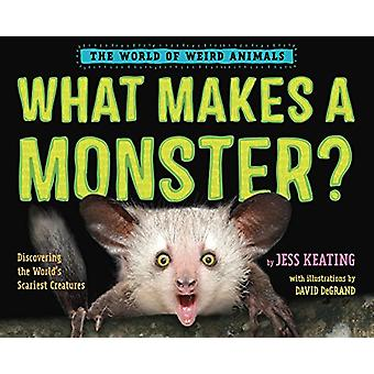 What Makes a Monster? - Discovering the World's Scariest Creatures by