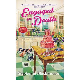 Engaged in Death by Stephanie Blackmoore - 9781496704788 Book