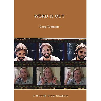 Word is Out - A Queer Film Classic by Greg Youmans - 9781551524207 Book
