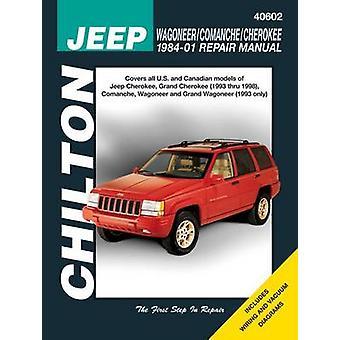 Jeep Wagonner/Comanche/Cherokee Automotive Repair Manual by Matthew E