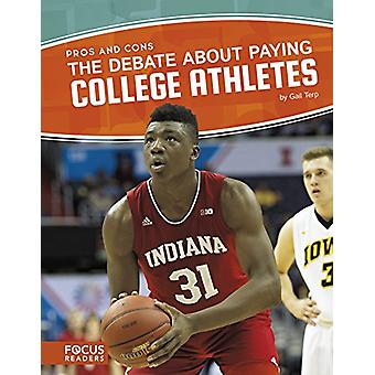 The Debate about Paying College Athletes by Gail Terp - 9781635175950
