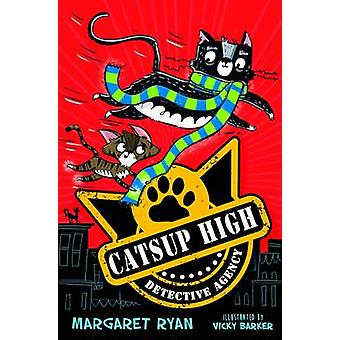 The Catsup High Detective Agency by Margaret Ryan - Vicky Barker - 97