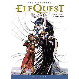 The Complete Elfquest - Volume 2 by Wendy Pini - 9781616554088 Book