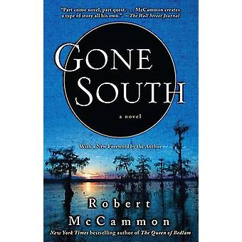 Gone South by Robert McCammon - 9781416577799 Book