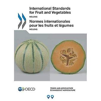 International Standards of Fruit and Vegetables: Melons (International Standards for Fruit and Vegetables)