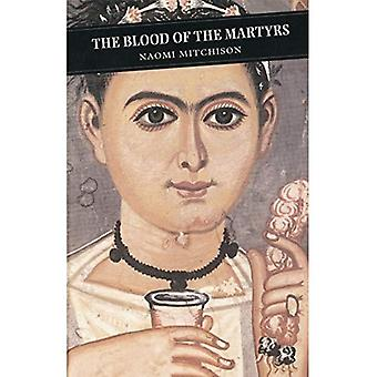 The Blood of the Martyrs (Canongate Classics)