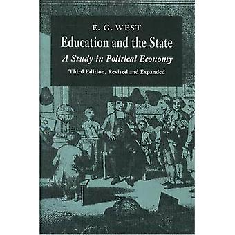 Education and the State - A Study in Political Economy (3rd Revised ed