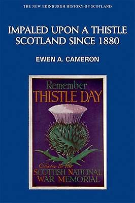 Impaled Upon a Thistle by Ewen A. Cameron