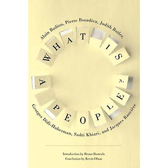 What is a People? (New Directions in Critical Theory) (Hardcover) by Butler Judith Didi-Huberman Georges Bourdieu Pierre Badiou Alain Khiari Sadri Ranciere Jacques Olson Kevin Gladding Jody Bosteels Bruno